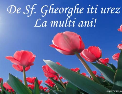 La mulţi ani, de Sfântul Gheorghe!