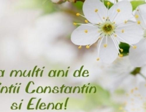 La mulți ani de Sfinții Constantin și Elena!